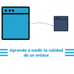 10 ilustraciones para saber medir la calidad de un enlace