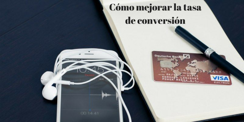 aumentar tasa conversion ecommerce