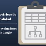 directrices de calidad de los evaluadores de Google